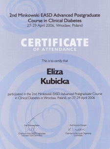 Dr n. med. Eliza Kubicka - Advanced Postgraduate Course in Clinical Diabetes, 2006 r.